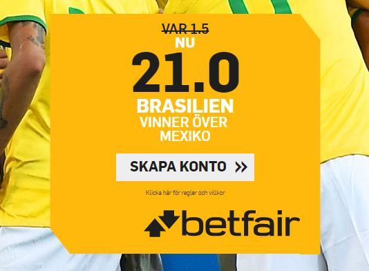 betfair oddsboost brasilien mexiko fotbolls vm 2018