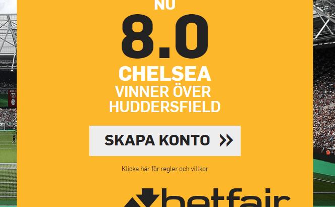 Betfair boostar oddsen på Chelsea mot Huddersfield.