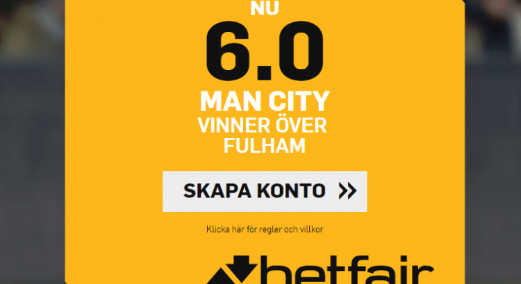 Manchester City Fulham boost Betfair