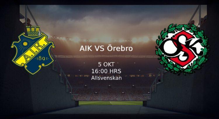AIK - Örebro Allsvenskan