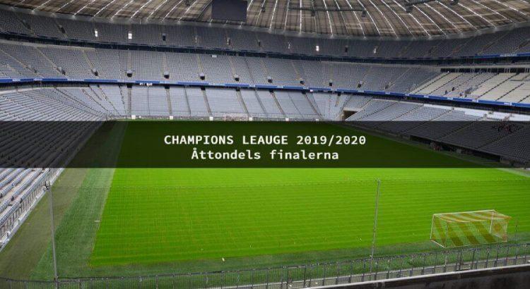 champions league åttondelsfinalerna