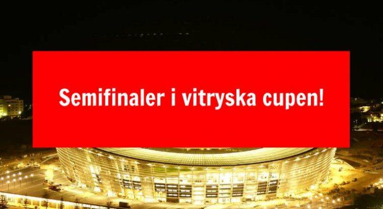 Semifinaler i vitryska cupen